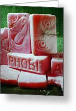 Phobia Greeting Card