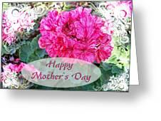 Pink Geranium Greeting Card Mothers Day Greeting Card