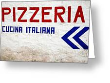 Pizzeria Advertising Sign Greeting Card