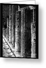 Pompeii Columns Black And White Greeting Card