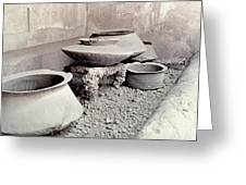 Pompeii: Cooking Pots Greeting Card