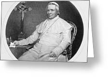 Pope Pius Ix (1792-1878) Greeting Card