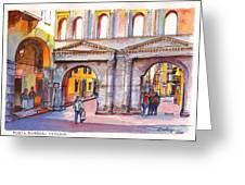 Porta Borsari Verona  First Century Ad Roman Gate Greeting Card