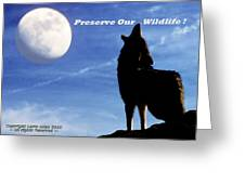 Preserve Our Wildlife Greeting Card