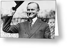 President Calvin Coolidge Tips Is Hat Greeting Card