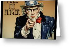 Pull My Finger Poster Greeting Card