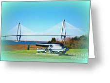 Ravanel Bridge At Patriot Point Charleston Sc Greeting Card