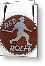 Red Rolfe (1908-1969) Greeting Card