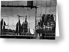 Reflection Of The City Greeting Card