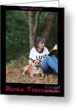 Renee Trenholm Greeting Card