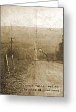 Road Not Traveled  Greeting Card
