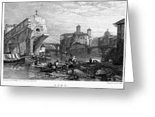 Rome: Ponte Rotto, 1833 Greeting Card by Granger