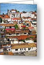 Rooftops In Puerto Vallarta Mexico Greeting Card