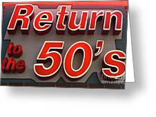 Route 66 Return To The 50s Greeting Card