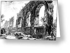 Ruins Of Roman Aqueduct, 18th Century Greeting Card