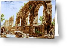 Ruins Of Roman Aqueduct, 18th Century Greeting Card