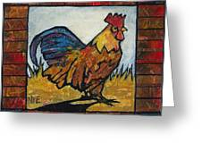 Ruler Of The Roost Greeting Card