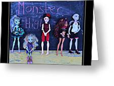 Sarah's Monster High Collection Greeting Card