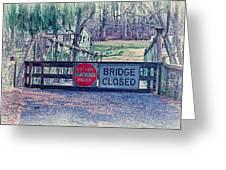 Saucon Creek Bridge - Closed Greeting Card