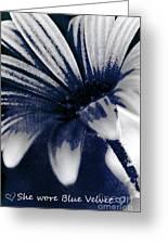 She Wore Blue Velvet Greeting Card
