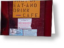 Shut-up Eat-and Drink Cafe In Palouse Washington Greeting Card