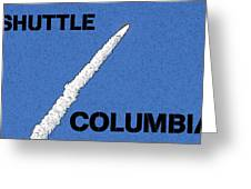 Shuttle Columbia Greeting Card