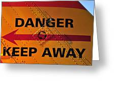 Signs Of Danger Greeting Card