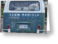 Slow Vehicle Greeting Card