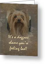 Sorry You're Sick Greeting Card - Cute Doggie Greeting Card
