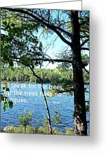 Speak For The Trees Greeting Card