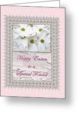 Special Friend Easter Card - Flowering Dogwood Greeting Card