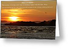 Spiritual  Recovery Greeting Card by Garry Otto