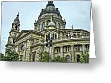 St Stephen Basilica   Budapest Greeting Card