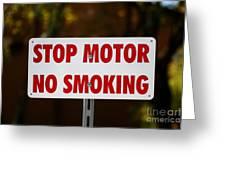Stop Motor No Smiking Greeting Card