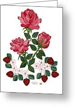 Strawberry Wine And Roses Greeting Card