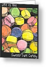 Sweet Tart Candy Greeting Card