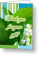 Thank You For The Gift Greeting Card - Lily Of The Valley Greeting Card
