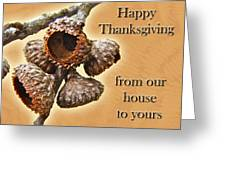 Thanksgiving Card - Where Acorns Come From Greeting Card