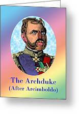 The Archduke After Arcimboldo Greeting Card