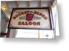 The Bucket Of Blood Saloon In Nevada Greeting Card