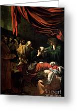 The Death Of The Virgin Greeting Card by Caravaggio