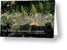 The Earth Laughs Greeting Card