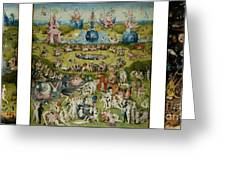The Garden Of Earthly Delights By Hieronymus Bosch Greeting Card