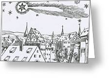 The Great Comet Of 1556 Greeting Card