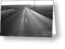 The Long Road Home . 7d9903 . Black And White Greeting Card