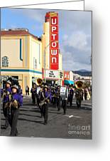 The Marching Band At The Uptown Theater In Napa California . 7d8925 Greeting Card
