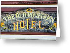 The Old Western Hotel Greeting Card