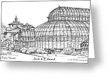 The Palm House For Jane And Edward Greeting Card