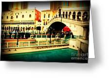 The Rialto Bridge Of Venice In Las Vegas Greeting Card