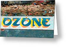 The Sign Of The Ozone Greeting Card